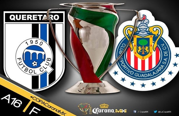 Chivas vs Queretaro En Vivo Final Copa MX 2016